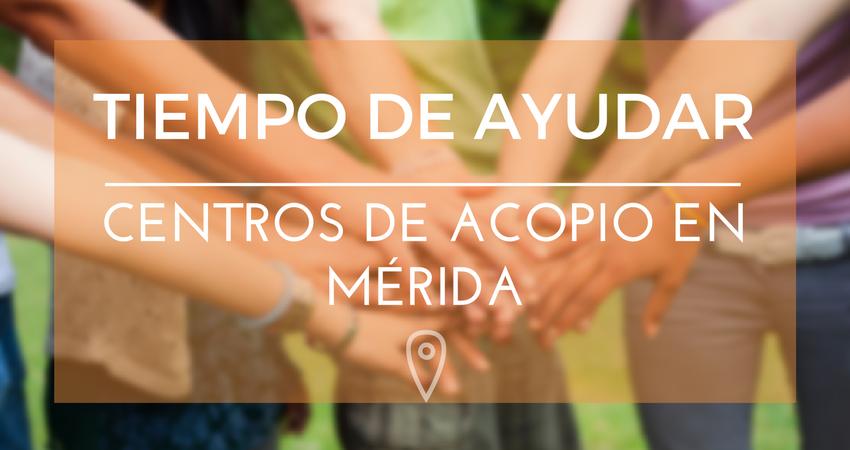 Lista de Centros de acopio en Mérida