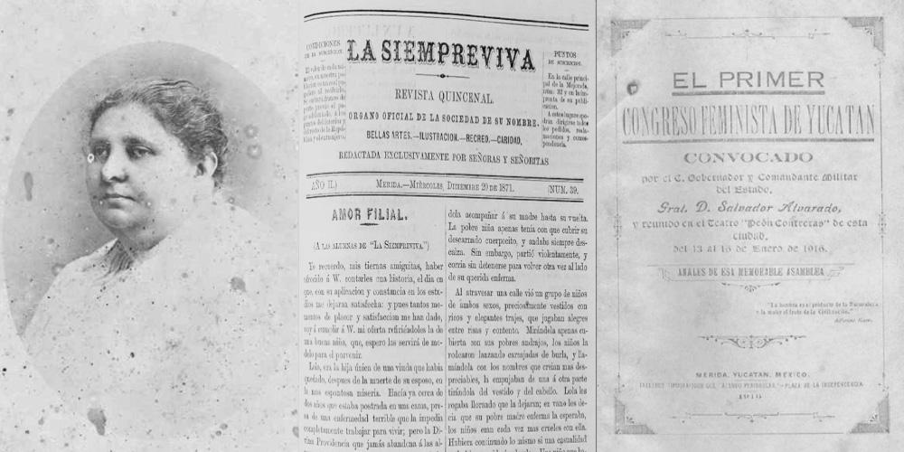 RITA CETINA Y LA SIEMPREVIVA: PRECURSORA DEL FEMINISMO EN YUCATÁN